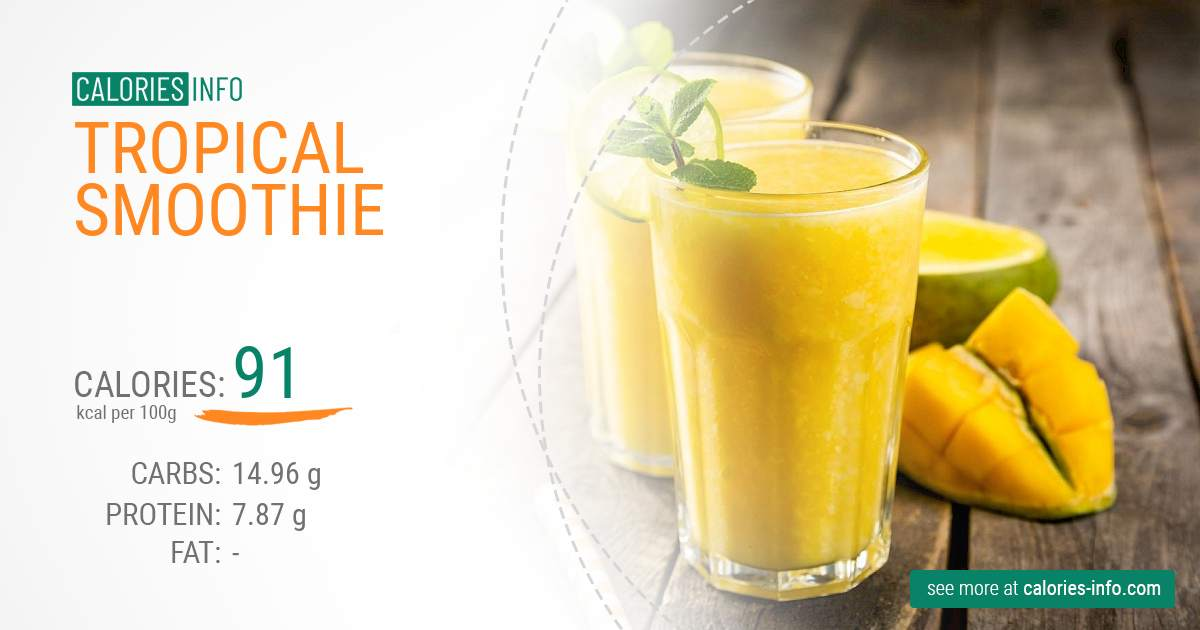Tropical Smoothie - caloies, wieght