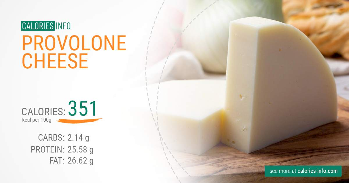 Provolone cheese - caloies, wieght